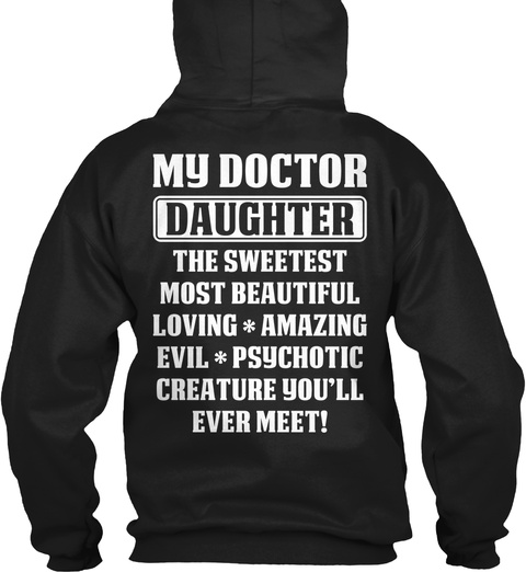 My Doctor Daughter   Doctor T Shirts Black T-Shirt Back