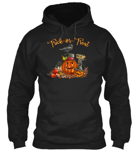 Trick Or Treat Halloween Pumpkin Crow Black T-Shirt Front