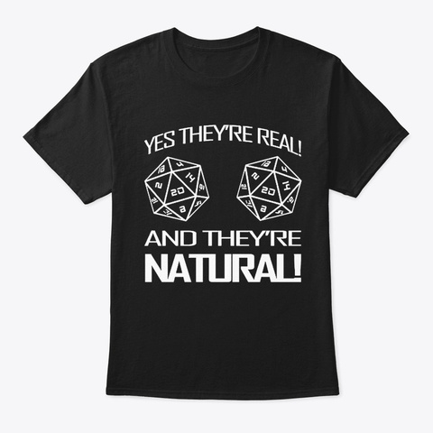 Yes They're Natural Black T-Shirt Front