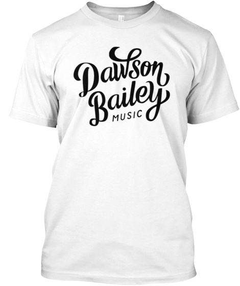 Dawson Bailey Music White T-Shirt Front