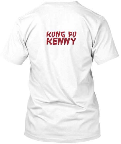 Kung Fu Kenny White T-Shirt Back
