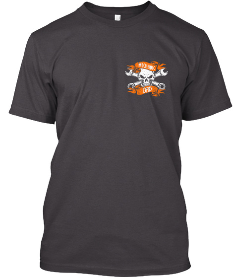 Mechanic Dad Heathered Charcoal  T-Shirt Front