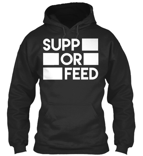 Supp Of Feed Jet Black T-Shirt Front