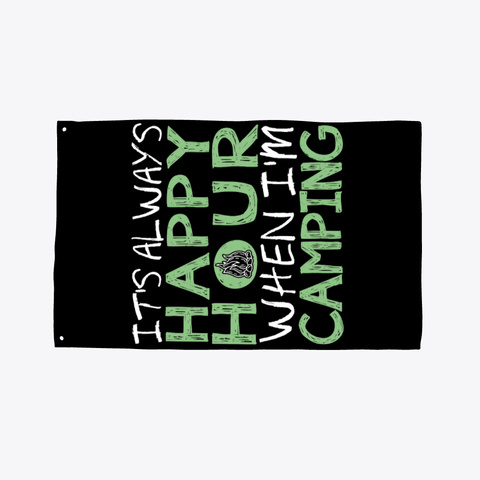 Happy Hour Camping Flag Black T-Shirt Front