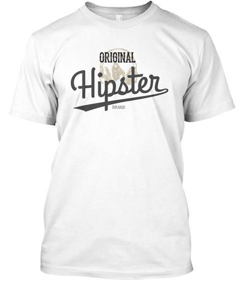 Original Hipster Brand White T-Shirt Front