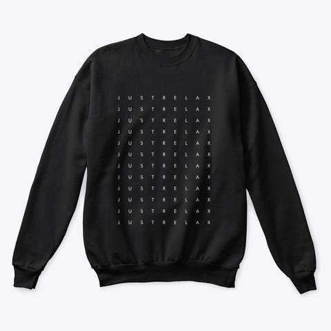 Sweatshirt: Just Relax 12 X Black Camiseta Front