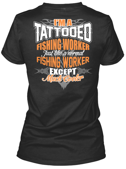 IM A TATTOOED FISHING WORKER SHIRTS SweatShirt