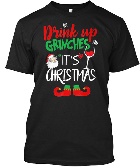 Christmas Holiday Drinking Party White E Black T-Shirt Front