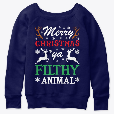 Merry Christmas Ya Filthy Animals Navy  T-Shirt Front