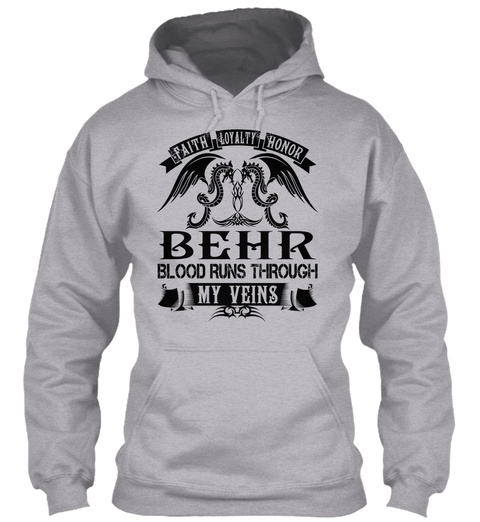Behr   My Veins Name Shirts Sport Grey T-Shirt Front