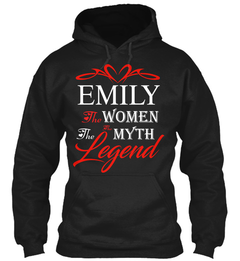 Emily   The Myth   The Legend Black T-Shirt Front