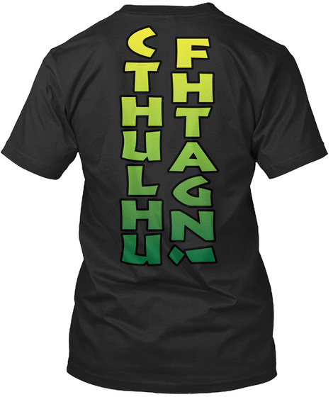 Cfthhtualghnu! Black T-Shirt Back