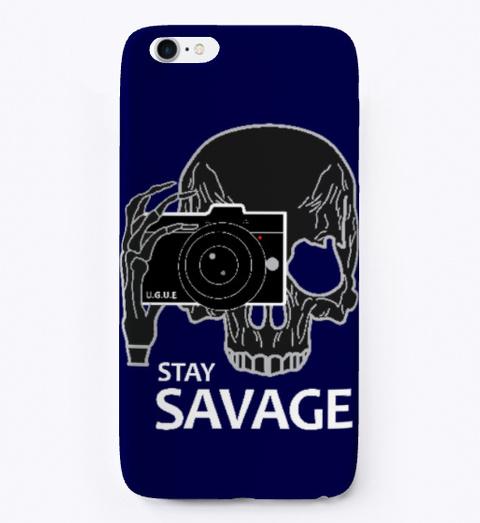Stay Savage Iphone Case Dark Navy T-Shirt Front