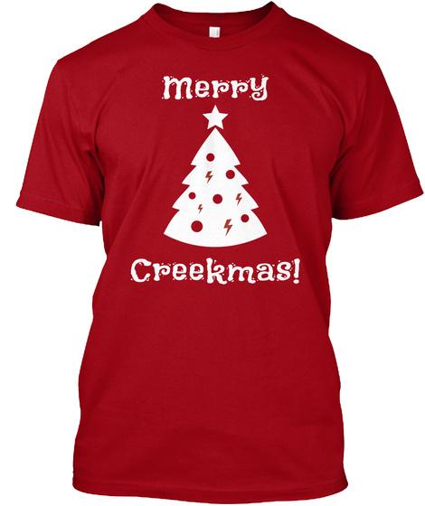 Merry     Creekmas! Deep Red T-Shirt Front