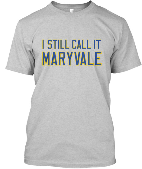 Naming Wrongs: Maryvale (Grey) Light Steel T-Shirt Front