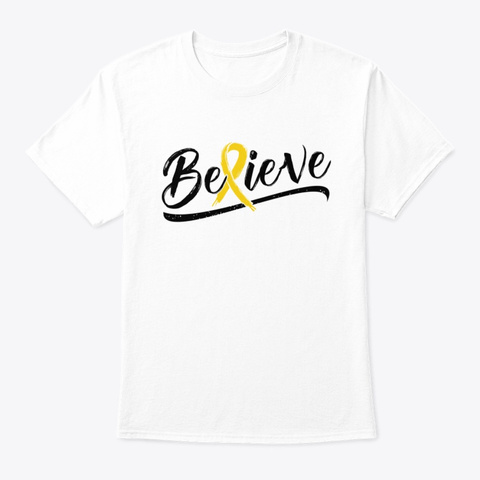 Childhood Cancer Awareness   Believe Tee White T-Shirt Front