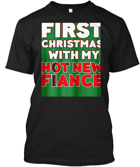Womens First Christmas With My Hot New F Black T-Shirt Front