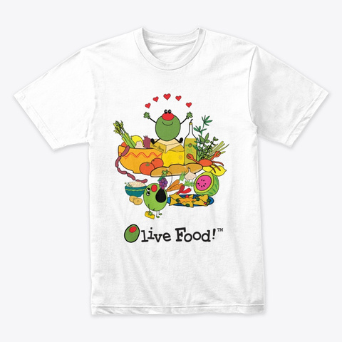 Funny Olive I Love Food! White T-Shirt Front