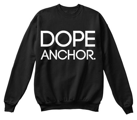 Dope Anchor Black Sweatshirt Front