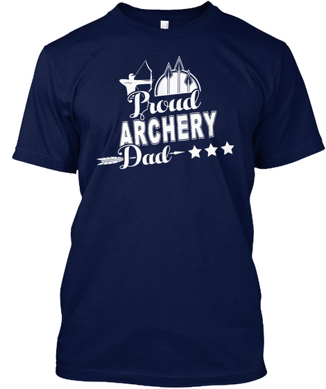 Proud Archery Dad  Cool Art Sport Lover Navy T-Shirt Front