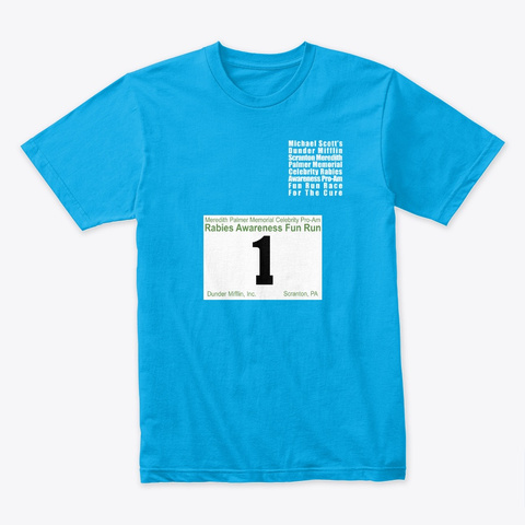 """The Office """"Fun Run"""" T Shirt (With #1) Turquoise T-Shirt Front"""