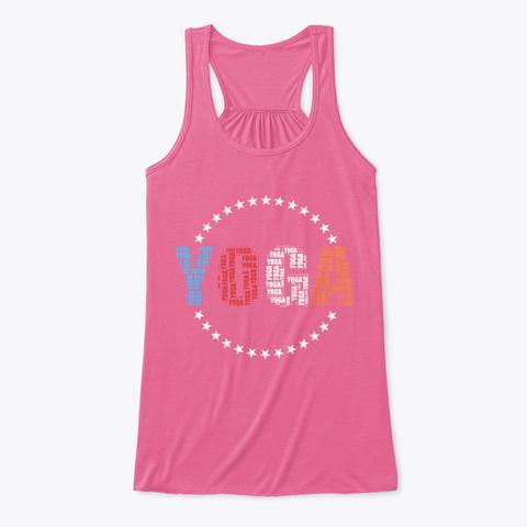 Comfortable Yoga Tees Neon Pink T-Shirt Front