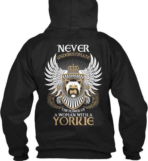 Never Underestimate The Power Of A Woman With A Yorkie Black T-Shirt Back