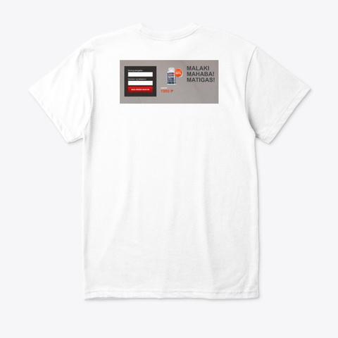 Dozex Tabletas White T-Shirt Back
