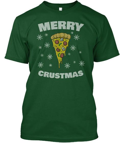 Merry Crustmas Deep Forest T-Shirt Front