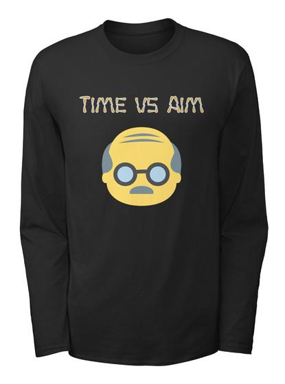 Time Vs Aim Black T-Shirt Front