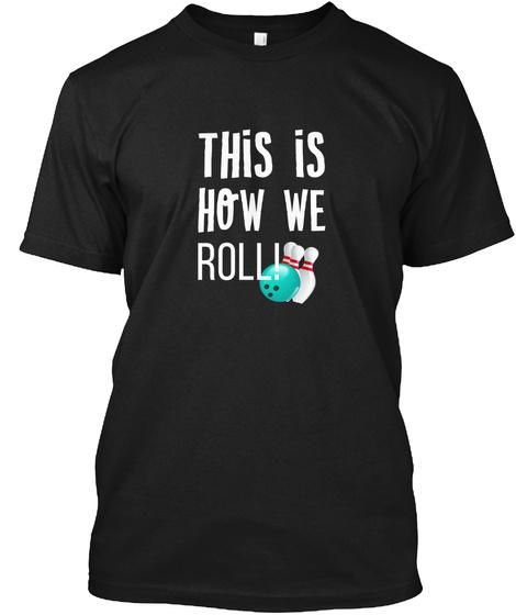 Bowling T Shirt Black T-Shirt Front