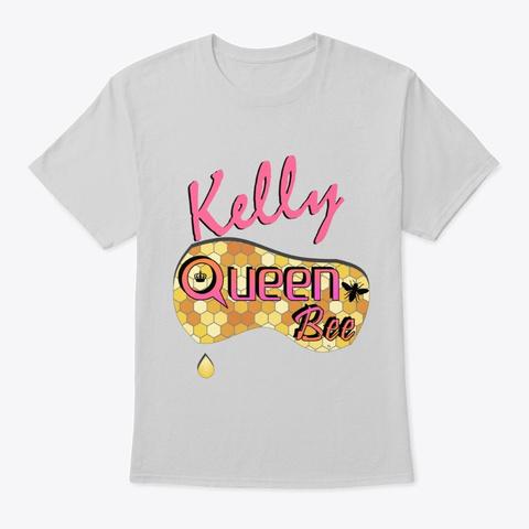 Kelly Queen Bee Light Steel T-Shirt Front