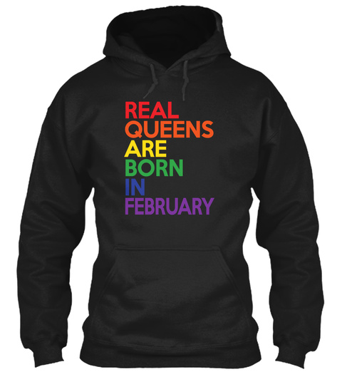 Real Queens Are Born In February Black T-Shirt Front