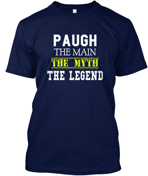 Paugh The Man The Myth The Legend Navy T-Shirt Front