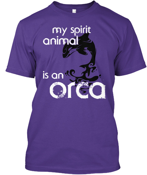 My Spirit Animal Is A Orca Purple T-Shirt Front