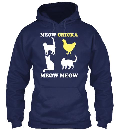 Meow Chicka Meow Meow Navy Camiseta Front