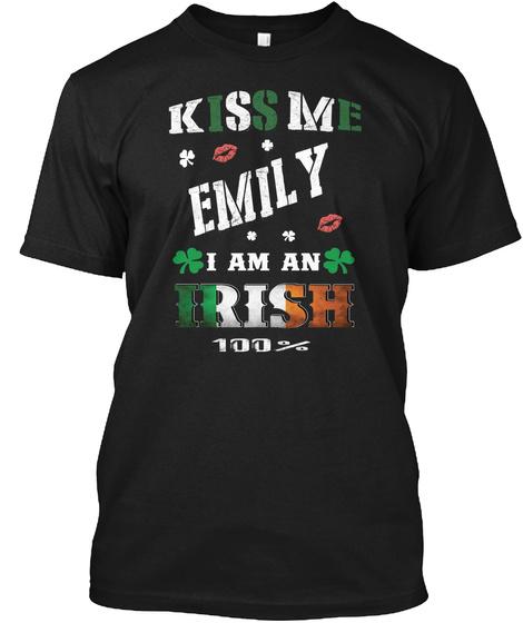 Emily Kiss Me I'm Irish Black T-Shirt Front