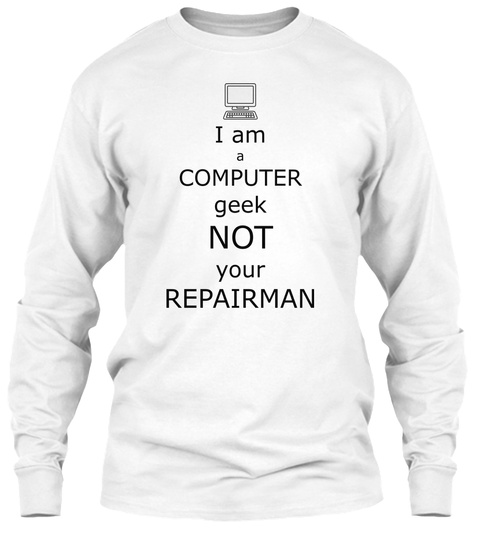 Computer Geek White T-Shirt Front