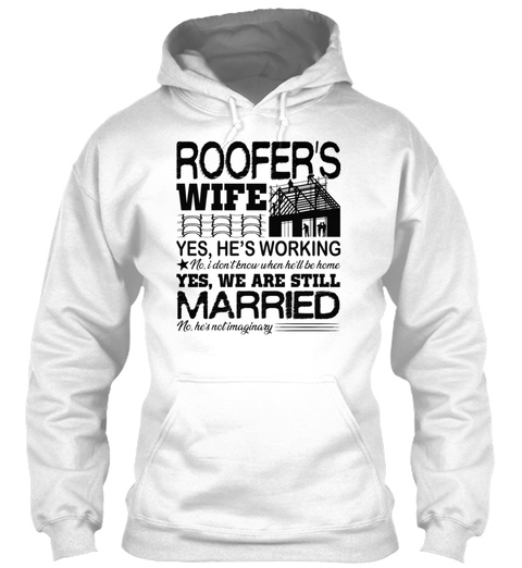 Roofer Wife Shirt White T-Shirt Front