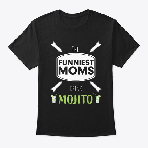 The Funniest Moms Black T-Shirt Front
