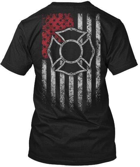 Firefighter   Fire Department Black T-Shirt Back