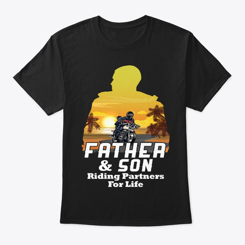Father And Son Riding Partners For Life Black T-Shirt Front