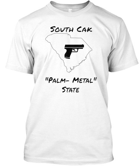 South Cak Palm   Metal State White T-Shirt Front