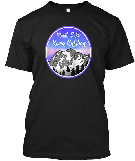 Mount Baker Koma Kulshan Mountain Black T-Shirt Front