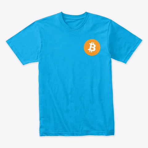 Bitcoin Ts Turquoise T-Shirt Front