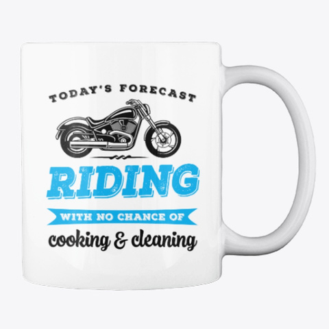 Riding Forecast Funny Biker Gift For Her White T-Shirt Back