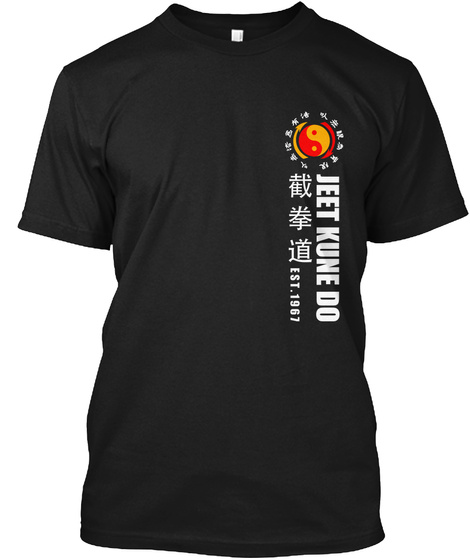 Jeet Kune Do Est 1967 Black T-Shirt Front