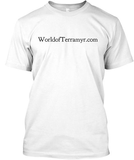Worldof Terramyr.Com White T-Shirt Front