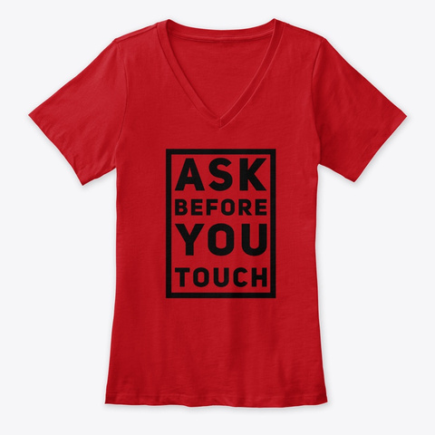 Ask Before You Touch Lifestyle   Blk Red T-Shirt Front