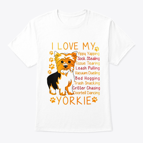 Yorkie Lover White T-Shirt Front